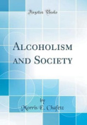 Alcoholism and Society