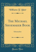 The Michael Shoemaker Book