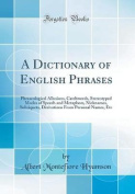A Dictionary of English Phrases