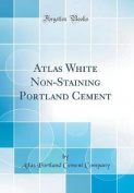 Atlas White Non-Staining Portland Cement