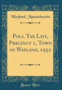 Poll Tax List, Precinct 1, Town of Wayland, 1932