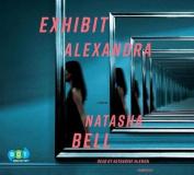 Exhibit Alexandra [Audio]