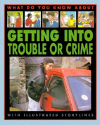 Getting into Trouble or Crime