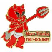 Little Devil Mom Think's I'm Fishing Pin 2.5cm