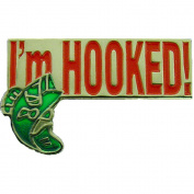 I'm Hooked On Fishing Pin 2.5cm