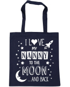 HippoWarehouse I Love My Nanny to the Moon and Back (Blue) Tote Shopping Gym Beach Bag 42cm x38cm, 10 litres
