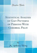 Statistical Analysis of Gait Patterns of Persons with Cerebral Palsy