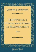 The Physically Handicapped Child in Massachusetts
