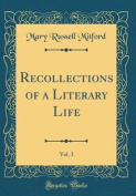 Recollections of a Literary Life, Vol. 3