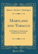 Maryland and Tobacco