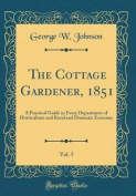 The Cottage Gardener, 1851, Vol. 5