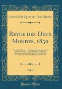 Revue Des Deux Mondes, 1830, Vol. 2 [FRE]
