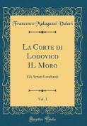 La Corte Di Lodovico Il Moro, Vol. 3 [ITA]