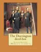 The Dorrington Deed-Box by
