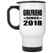 Girlfriend Since 2018 - Travel Mug, Stainless Steel Tumbler, Best Gift for Birthday, Anniversary, Easter, Valentines Mothers Fathers Day