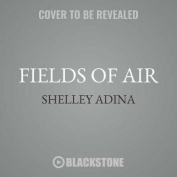 Fields of Air [Audio]