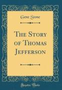The Story of Thomas Jefferson