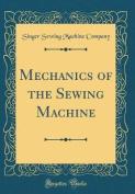 Mechanics of the Sewing Machine