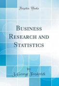Business Research and Statistics
