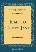 Jump to Glory Jane