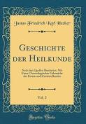 Geschichte Der Heilkunde, Vol. 2 [GER]