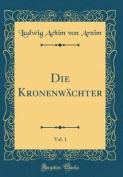 Die Kronenwachter, Vol. 1  [GER]