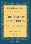 The History of the Popes, Vol. 20