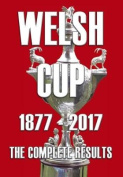 Welsh Cup 1877-2017