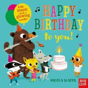 Happy Birthday to You! [Board book]