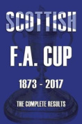 Scottish F.A. Cup 1873-2017