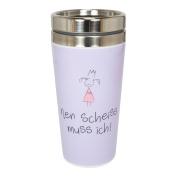 """'Metal mug Double Walled 400ml Nen Scheiss Muss Ich. """""""