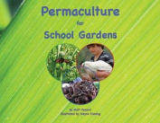Permaculture for School Gardens