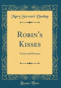 Robin's Kisses