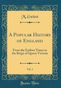 A Popular History of England, Vol. 1