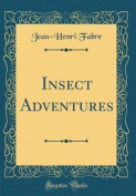 Insect Adventures