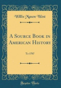 A Source Book in American History