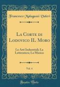 La Corte Di Lodovico Il Moro, Vol. 4 [ITA]