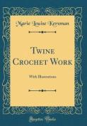 Twine Crochet Work