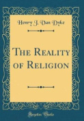 The Reality of Religion