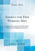 America for Free Working Men