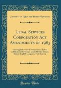 Legal Services Corporation ACT Amendments of 1983