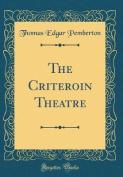 The Criteroin Theatre
