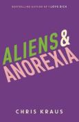 Aliens & Anorexia