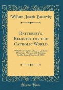 Battersby's Registry for the Catholic World