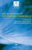 The Handbook of New Paradigm Research