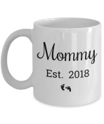 Mommy Est 2018 Mug - Proud New Mom To Be - Expecting Mother Mugs Are Best Sentimental Gifts for Expectant Parents - Cute Christmas Stocking Stuffer - 330ml Coffee Tea Cup