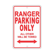 FORD RANGER Parking Only All Others Will Be Towed Ridiculous Funny Novelty Garage Aluminium 20cm x 30cm Sign Plate