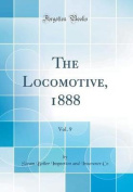 The Locomotive, 1888, Vol. 9