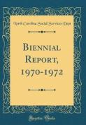Biennial Report, 1970-1972