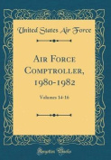 Air Force Comptroller, 1980-1982